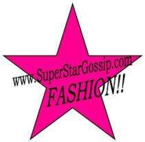 super star gossip celebrity fashion