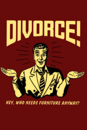 funny divorce posters